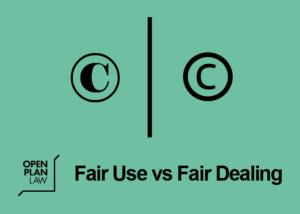 Fairs Use vs Fair Dealing