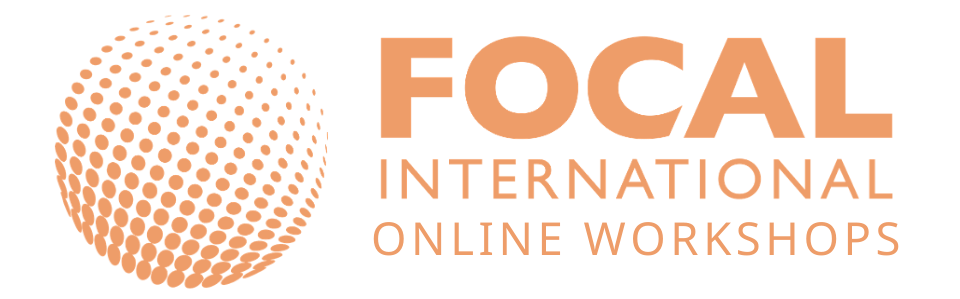 FOCAL - Online Workshops